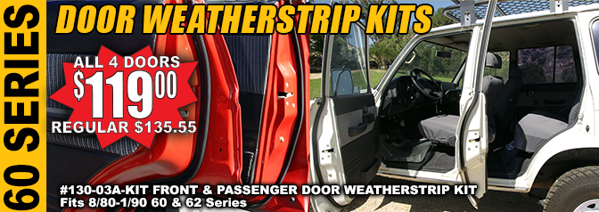 60 SERIES FRONT & PASSENGER DOOR WEATHERSTRIP KIT