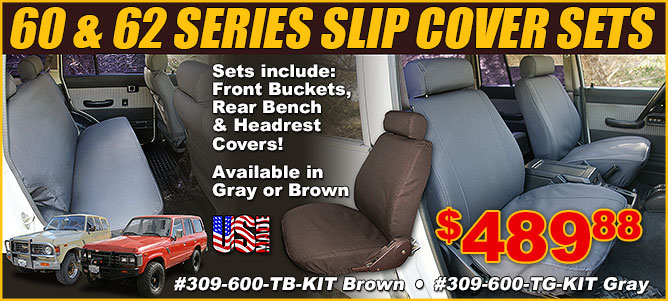 Land Cruiser 60 and 62 Series Slip Covers